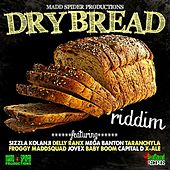 Dry Bread Riddiim by Various Artists