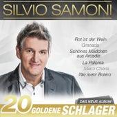Play & Download 20 goldene Schlager by Silvio Samoni | Napster