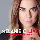 Live At Shepherd's Bush Empire by Melanie C