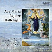 Ave Maria, Rejoice & Hallelujah by Various Artists