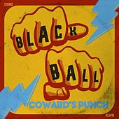 Play & Download Coward's Punch by Blackball | Napster
