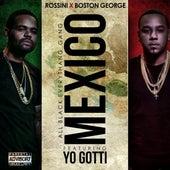 Mexico (feat. Yo Gotti) - Single by Boston George (B-3)