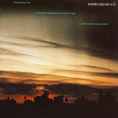 It Should've Happened a Long Time Ago by Paul Motian