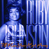 Play & Download I'll Run Your Hurt Away by Ruby Johnson | Napster