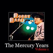 The Mercury Years, Vol. 1 by Bobby Bare