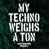 Play & Download Club Monsters Vol. 3 by Various Artists | Napster
