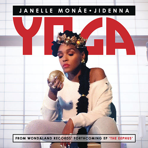 Play & Download Yoga by Janelle Monae | Napster