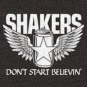 Play & Download Don't Start Believin' by The Bone Shakers | Napster