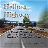 Play & Download Helluva Highway: The Dave Howard Songbook by Various Artists | Napster