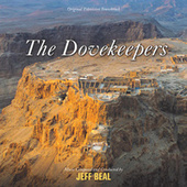 Play & Download The Dovekeepers by Jeff Beal | Napster