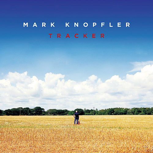 Play & Download Tracker by Mark Knopfler | Napster