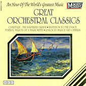 Great Orchestral Classics by Various Artists