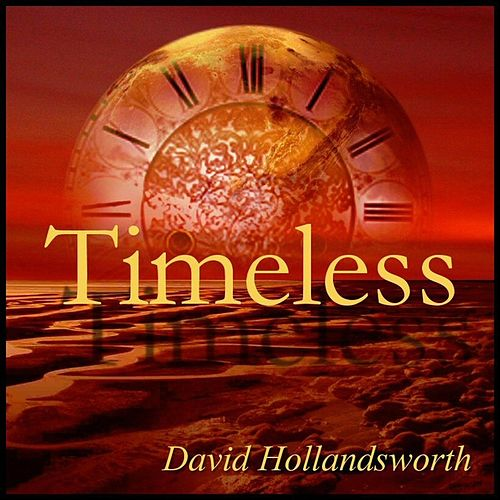 Play & Download Timeless by David Hollandsworth | Napster