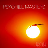 Psychill Masters by Various Artists