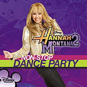 Play & Download Hannah Montana 2: Non-Stop Dance Party by Miley Cyrus | Napster