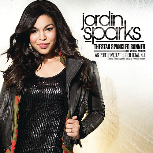 Play & Download The Star Spangled Banner (The National Anthem) - As Performed At by Jordin Sparks | Napster