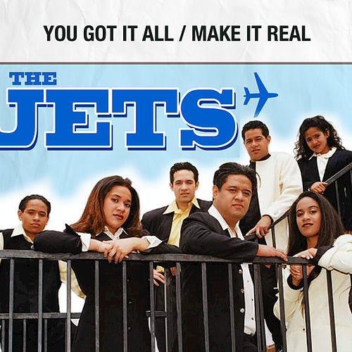 Play & Download You Got It All / Make It Real by The Jets | Napster