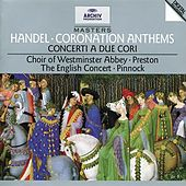 Play & Download Handel: Coronation Anthems; Concerti a due cori by Various Artists | Napster
