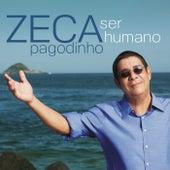 Ser Humano by Zeca Pagodinho