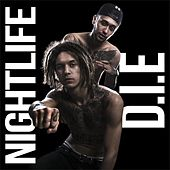 Play & Download D.I.E by Nightlife | Napster