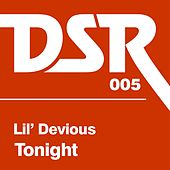 Play & Download Tonight, Pt. 1 by Lil' Devious | Napster