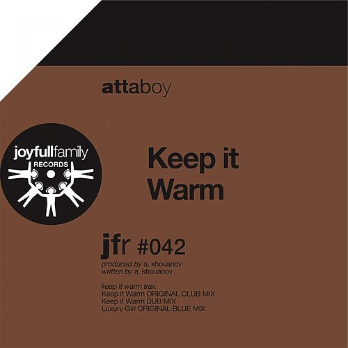 Play & Download Keep It Warm by Attaboy | Napster