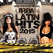 Play & Download Urban Latin Hits 2015, Vol. 1 (Merengue, Reggaeton, Kuduro, Salsa, Bachata, Latin Fitness, Cubaton, Dembow, Latin Club Hits) by Various Artists | Napster