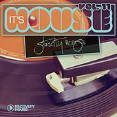 Play & Download It's House - Strictly House, Vol. 11 by Various Artists | Napster