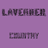 Lavender Country by Lavender Country