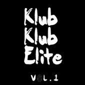 Play & Download Klub Klub Elite, Vol. 1 by Various Artists | Napster