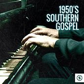 1950s Southern Gospel by Various Artists
