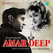 Amar Deep (Original Motion Picture Soundtrack) by Various Artists