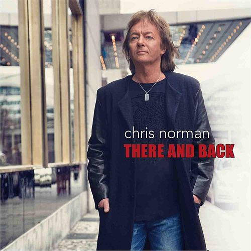 Play & Download There and Back by Chris Norman | Napster
