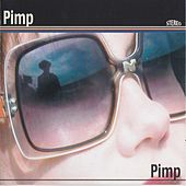 Play & Download Pimp by Pimp | Napster