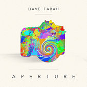 Play & Download Aperture by Dave Farah | Napster