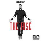 Play & Download The Rise by Futuristic | Napster