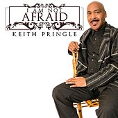 Play & Download I Am Not Afraid by Keith Pringle | Napster
