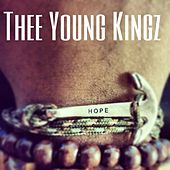 Play & Download Thee Young Kingz : Hope by Various Artists | Napster