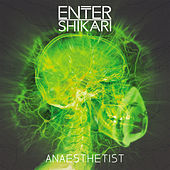 Play & Download Anaesthetist by Enter Shikari | Napster