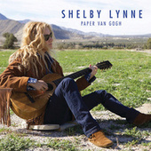 Play & Download Paper Van Gogh by Shelby Lynne | Napster