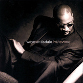 Play & Download In The Zone by Wayman Tisdale | Napster