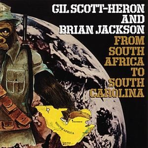 From South Africa To South Carolina von Gil Scott-Heron