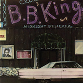 Midnight Believer by B.B. King