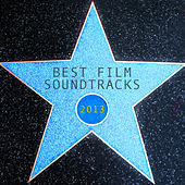 Best Film Soundtracks 2013 by L'orchestra Cinematique