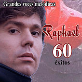 Play & Download Grandes voces melódicas by Raphael | Napster
