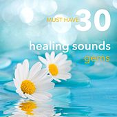 Play & Download 30 Must Have Healing Sounds Gems: Musical Spa Massage Music with Piano, Bells & Flute for Reiki and Chakra Therapy by Green Nature SPA | Napster