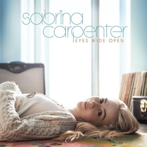 Eyes Wide Open by Sabrina Carpenter