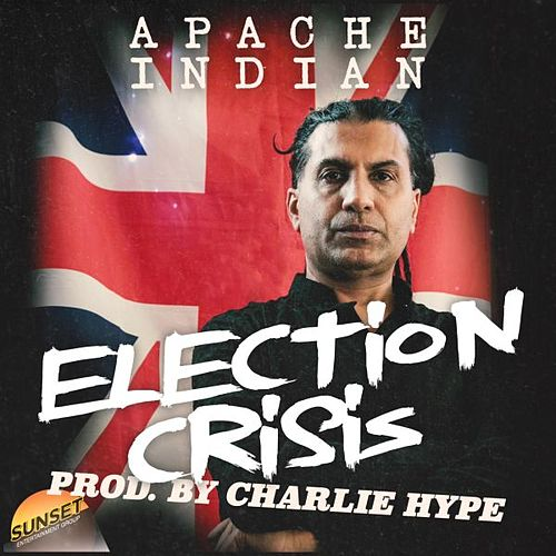 Election Crisis by Apache Indian
