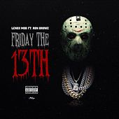 Play & Download Friday The 13th (feat. Lenox Mob) by Ron Browz | Napster