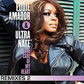 Play & Download Take Care Of My Heart (Remixes 2) by Ultra Nate | Napster